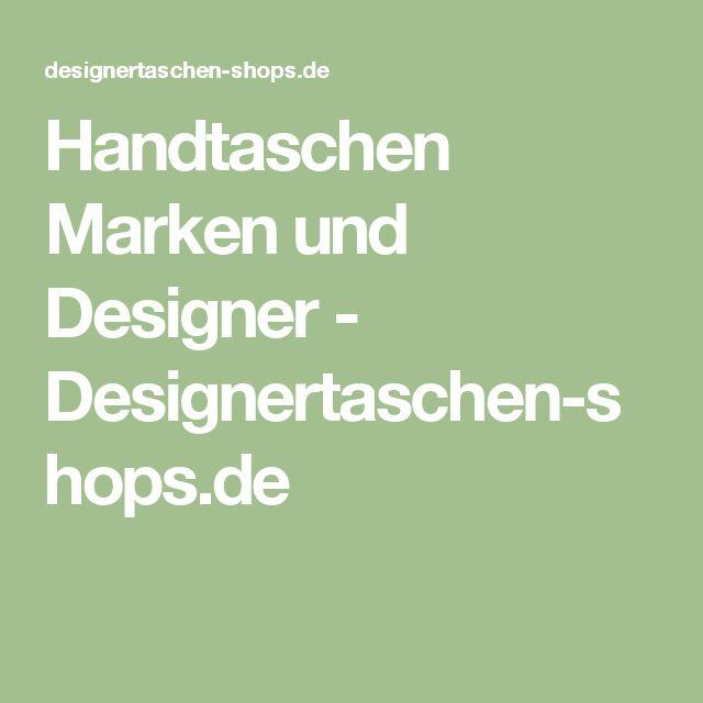 Handtaschen Marken und Designer - Designertaschen-shops.de
