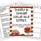 This is a quick cause and effect activity to use with the book Turkey Trouble by Wendi Silvano....