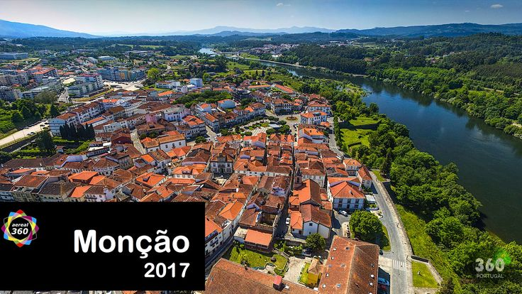 Monção - Portugal - Virtual Tour e Video