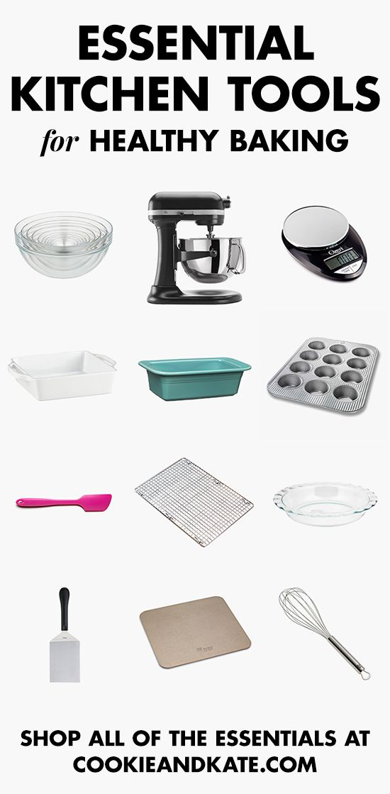 Find all the essential tools for healthy baking! cookieandkate.com