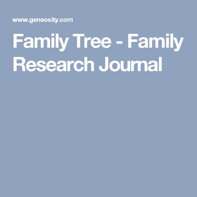 Family Tree - Family Research Journal