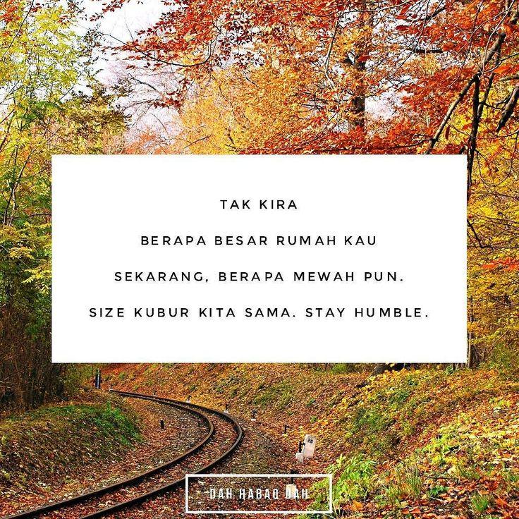 Dalam hidup ni tak perlu sombong. Stay humble.  #DahHabaqDah - Tag Kawan Hangpa