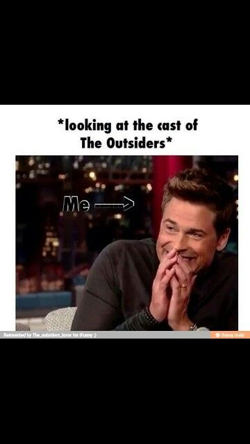 Every single time I hear or see The Outsiders I jut jump scream a little and my heart rate increases by infinity ❤️❤️❤️
