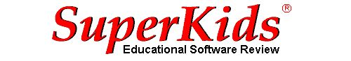 SuperKids Educational Software Review  Provides educational resources for parents, teachers, and kids, including reviews of children's software, math worksheets, and vocabulary builder.