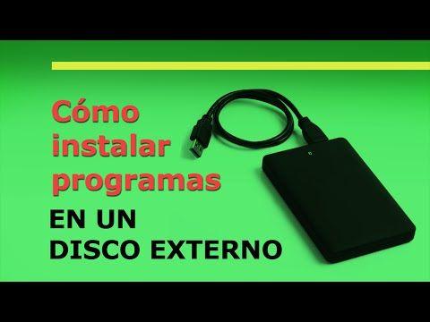 (5) Como instalar programas en un disco externo - Amg - YouTube