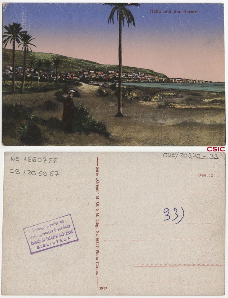 Haifa und der Karmel. Editor: Hamburg : M. GL & M. Fecha: ca.1903. Serie/Tit. relacionados: Orient 68547; Vistas de Palestina. http://bvirtual.bibliotecas.csic.es/csic:csicalephbib001660766
