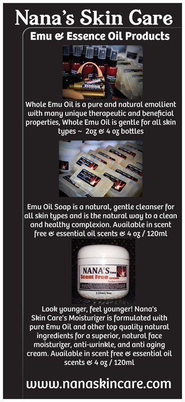 Nana's Emu Skin Care... http://www.nanaskincare.com/