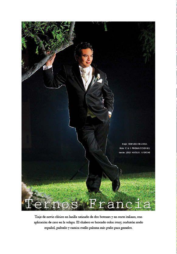traje: TERNOS FRANCIA foto: C & E PRODUCCIONES novio: JOSE MIGUEL ATOCHE
