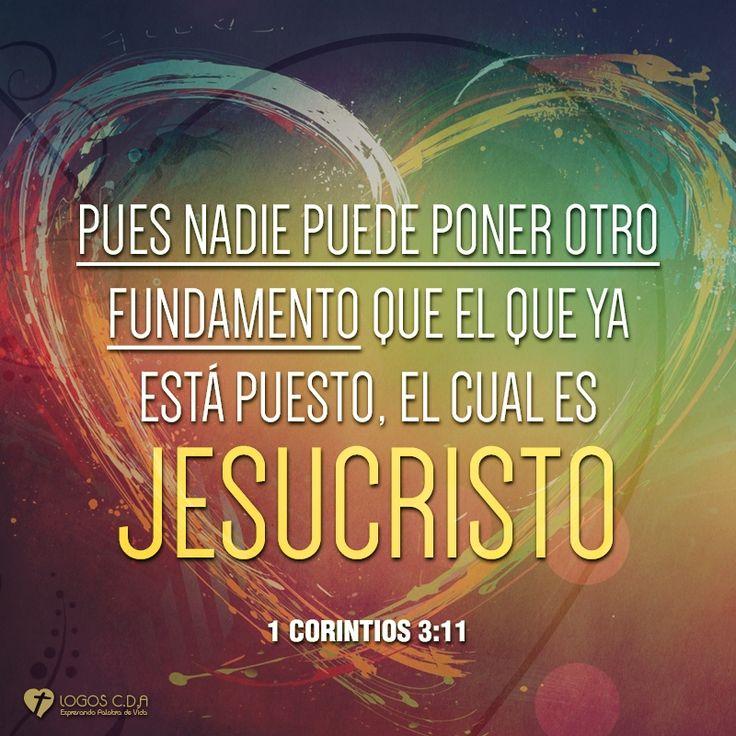 1 Corintios 3:11 Porque nadie puede poner otro fundamento que el que está puesto, el cual es Jesucristo.♔