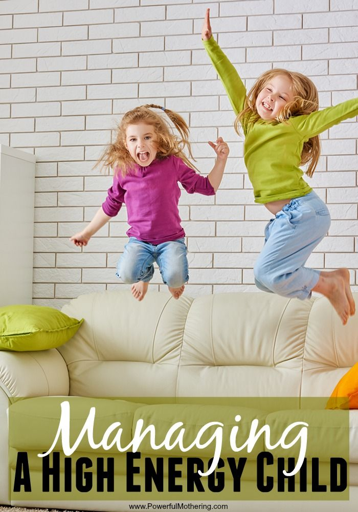 A few ideas to calm or use the energy of a high energy child.