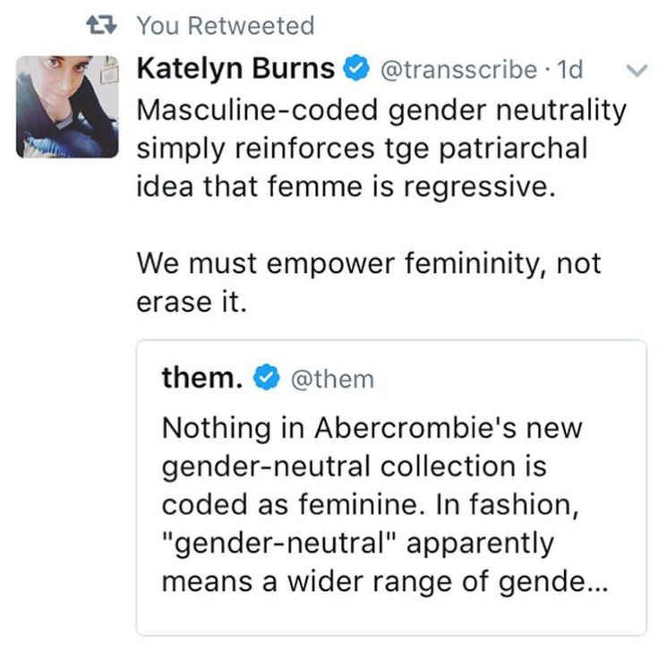 Nothing in the new gender neutral clothes is more male or female. Wanting a more feminine gender neutral defeats the point. Pants, shirts, sweaters, jackets, and overalls are gender neutral. If you want a dress get clothes for girls. This person is literally upset that gender neutral clothes aren't more feminie.