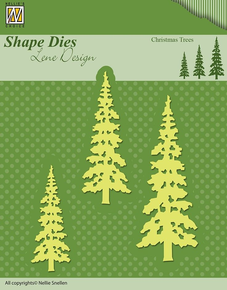 Nellie Snellen Shape Dies Lene Design Christmas Trees