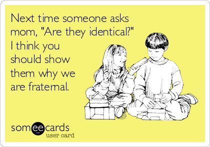 #twins #fraternal #notevenclose Next time someone asks mom, 'Are they identical?' I think you should show them why we are fraternal.