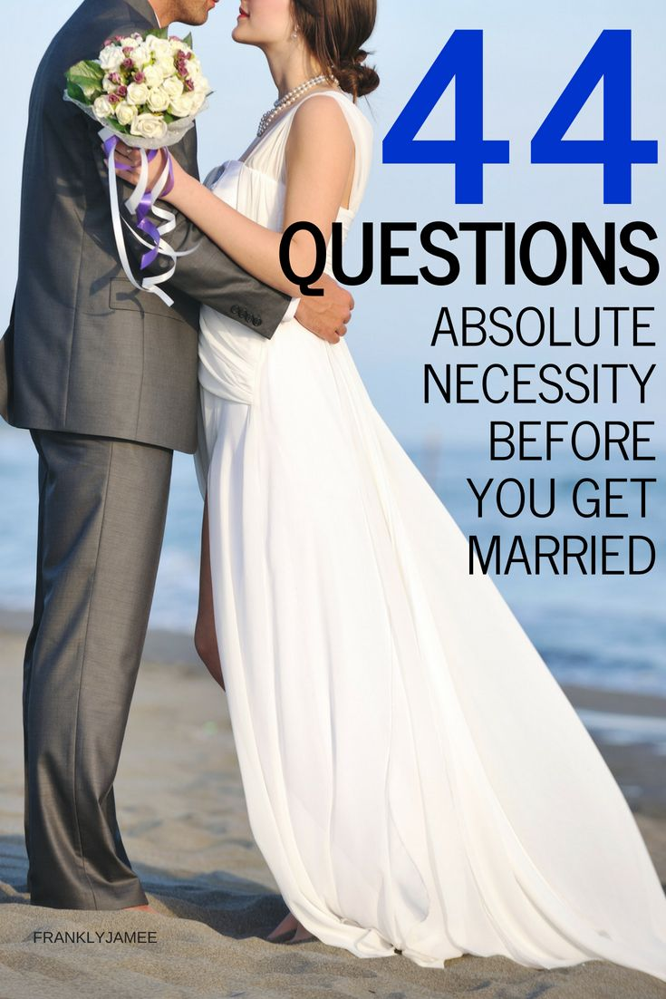 44 Questions To Ask Before Getting Married Jamee Franklin This Or That Questions When To Get Married Getting Married