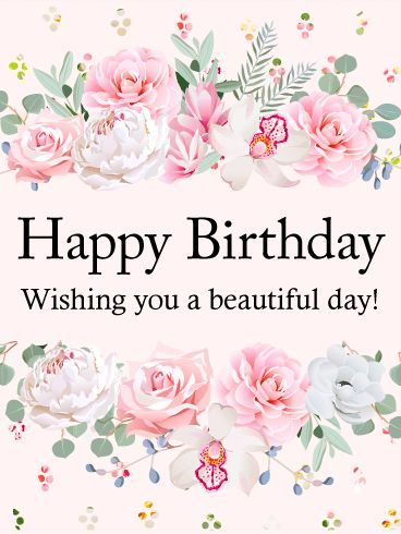 """Wishing You a Beautiful Day! Happy Birthday Card: Is it time for a birthday celebration? Send this Happy Birthday card to send good wishes to a special woman in your life! The card has a pale pink background with clusters of multi-colored dots at the top and bottom. Beautiful pink and white flowers form a frame for the black """"Happy Birthday - Wishing you a beautiful day!"""" message. Celebrate with this card today!"""