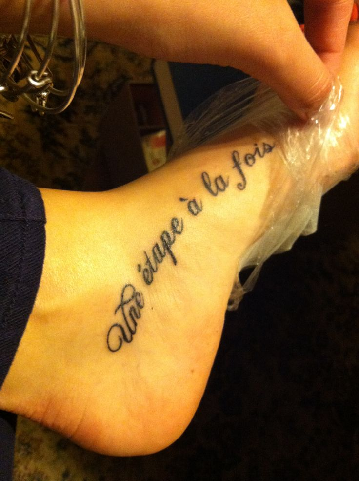 June 20 2014 my second tattoo one step at a time for Tattoo one step at a time