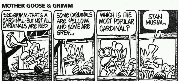 Mother goose grimm the most popular cardinal stl
