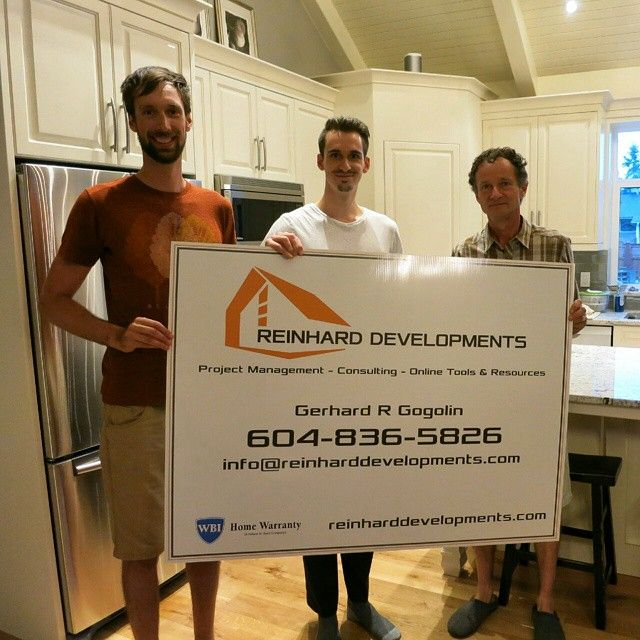A pretty significant milestone was just crossed for our newly established family business - Reinhard Developments. Our signs are in and going up on our current projects very shortly!! This is our team - Manuel, Daniel, and our extremely talented & passionate leader, Gerhard Gogolin (in order from left to right). We're all so excited to be starting this new venture and we just want to thank everyone for the early support so far!