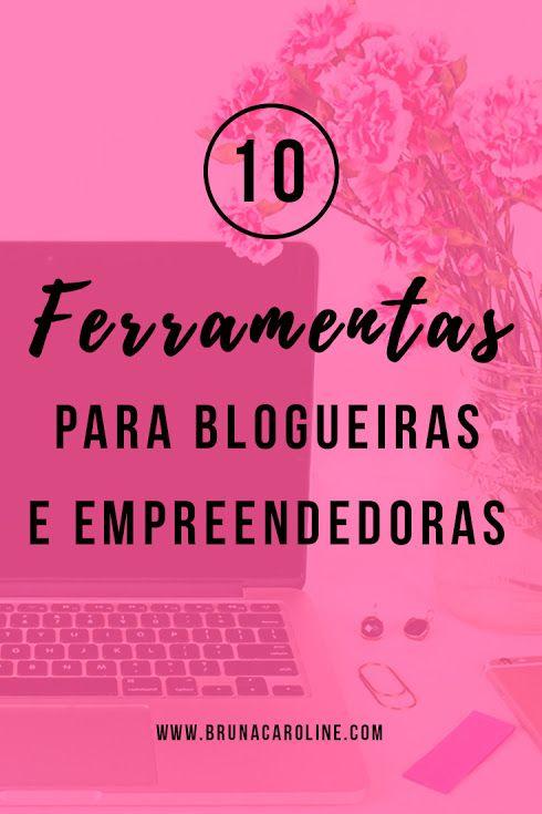 Dicas para blogueiras: Ferramentas e recursos para blog e redes sociais. Dicas para blog, blogueiras iniciantes, blogs, blog de sucesso, blogueira empreendedora, marketing digital, empreendedorismo na internet, blogueiras.