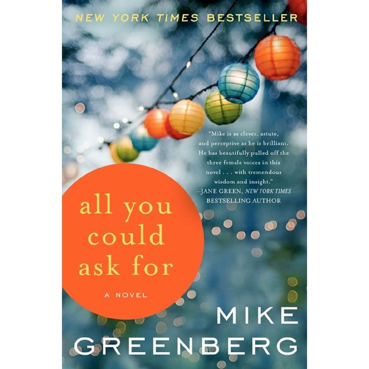 All You Could Ask for (Paperback) by Mike Greenberg