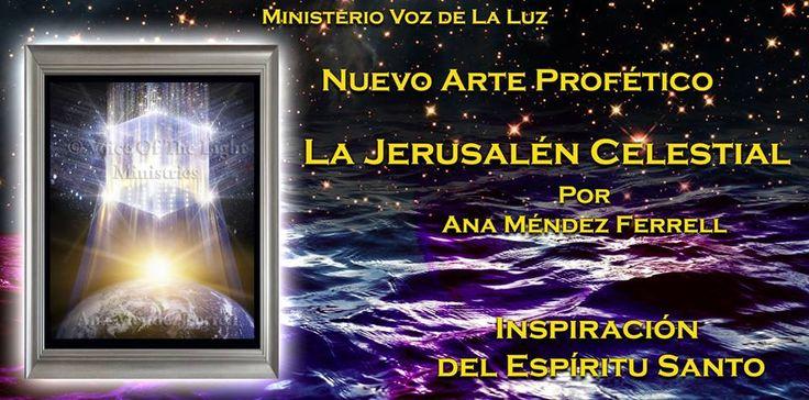 Nueva Jerusalen. Arte Profético Ana Méndez Ferrell