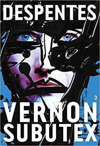 Vernon Subutex T3 : un troisième tome à Vernon Subutex, deux ans après les deux premiers : était-ce vraiment indispensable, voire nécessaire ?
