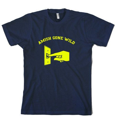 Youth Amish Gone Wild t shirt funny shirt by CrazyDogTshirts, $16.99