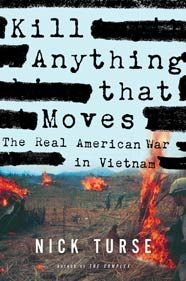 """Kill Anything That Moves takes us from archives filled with Washington's long-suppressed war crime investigations to the rural Vietnamese hamlets that bore the brunt of the war; from boot camps where young American soldiers learned to hate all Vietnamese to bloodthirsty campaigns like Operation Speedy Express, in which a general obsessed with body counts led soldiers to commit what one participant called """"a My Lai a month."""""""