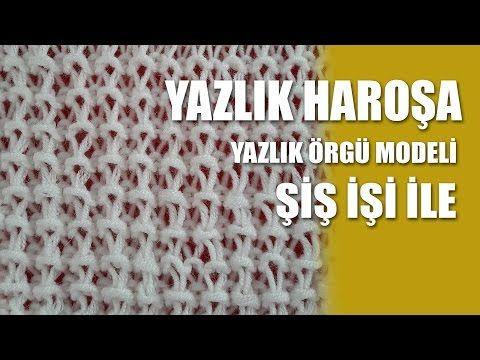 YAZLIKLAR İÇİN DEĞİŞİK HARAŞO ÖRGÜ MODELİ YAPILIŞI TÜRKÇE VİDEOLU   Nazarca.com