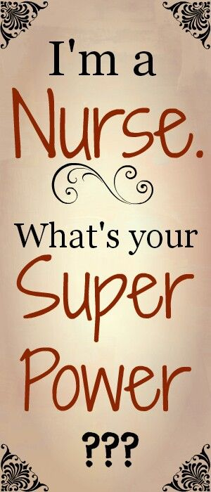 <3<3 my super power.... being a nurse!!