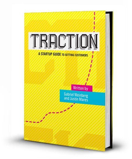 "Book Review: Why ""Traction"" Fails The Startup Entrepreneur"