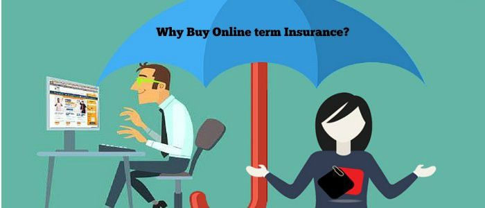 Why One Should Look At Buying Term Insurance Online?