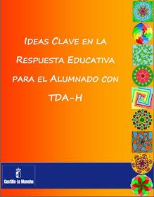RECURSOS DE EDUCACION INFANTIL: IDEAS CLAVE EN LA RESPUESTA EDUCATIVA AL ALUMNADO CON TDAH