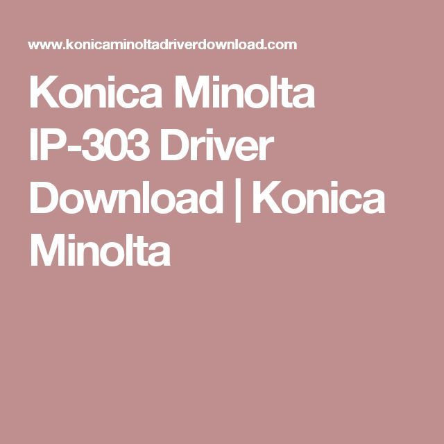 Konica Minolta IP-303 Driver Download | Konica Minolta