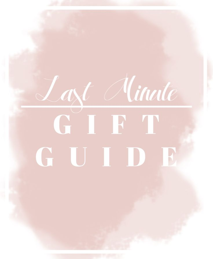 LAST MINUTE GIFT GUIDE | BE YOU I