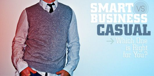 Article: Smart vs. Business Casual  Both styles as described here are appropriate for FONA's Smart Dress Code.