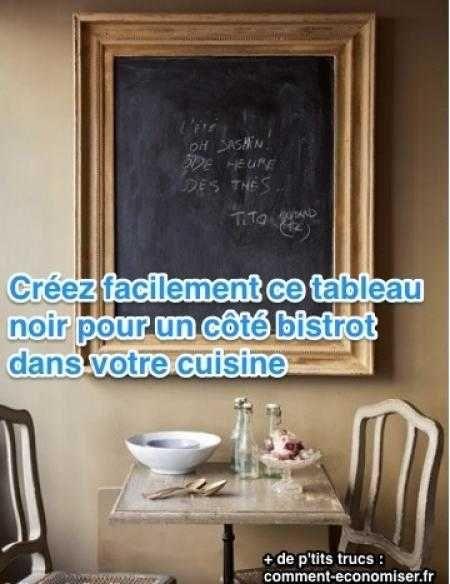 Vous voulez rafraîchir votre cuisine en lui donnant des airs de bistrot-chic ? Ajoutez-y un tableau noir façon brasserie : c'est une bonne excuse pour gribouiller sur les murs à l'âge adulte.  Découvrez l'astuce ici : http://www.comment-economiser.fr/tableau-noir-bistrot-cuisine.html?utm_content=buffer9b895&utm_medium=social&utm_source=pinterest.com&utm_campaign=buffer