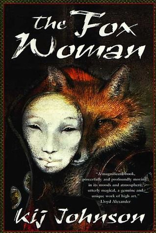 The Fox Woman by Kij Johnson - Reviews, Discussion, Bookclubs, Lists