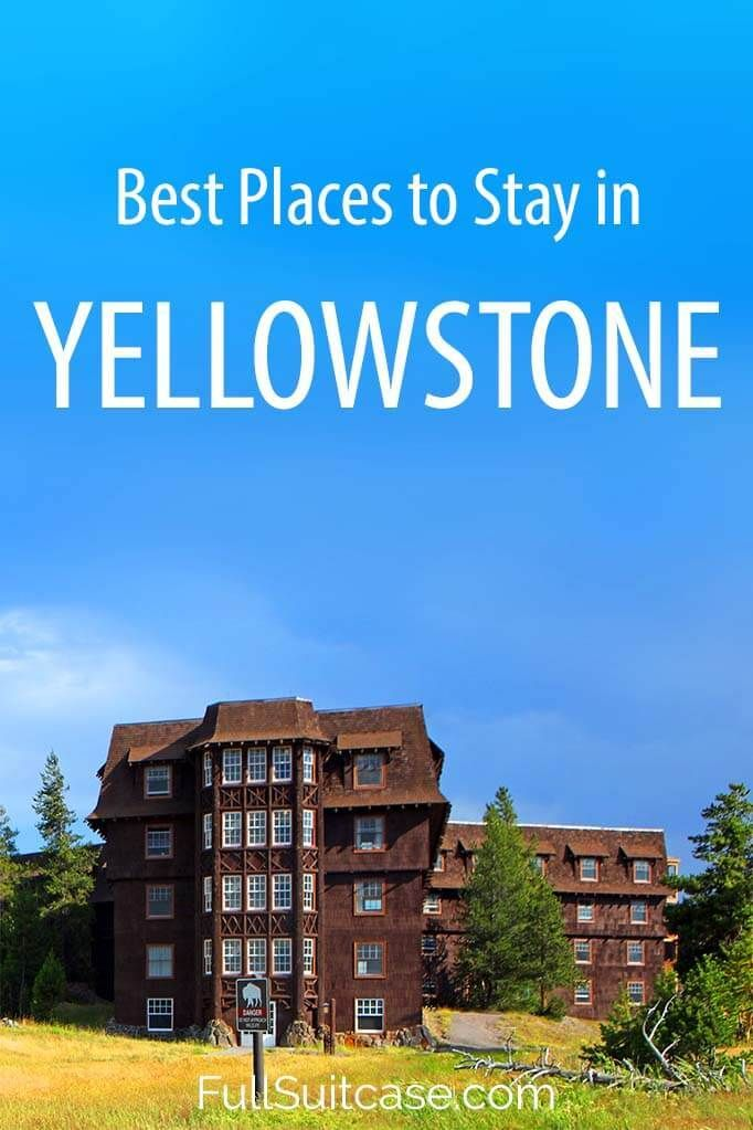 Yellowstone accommodation guide - best places to stay inside and close to the National Park #yellowstone #nationalparks #yellowstonenationalpark #traveltips #usa #hotels #yellowstonenps