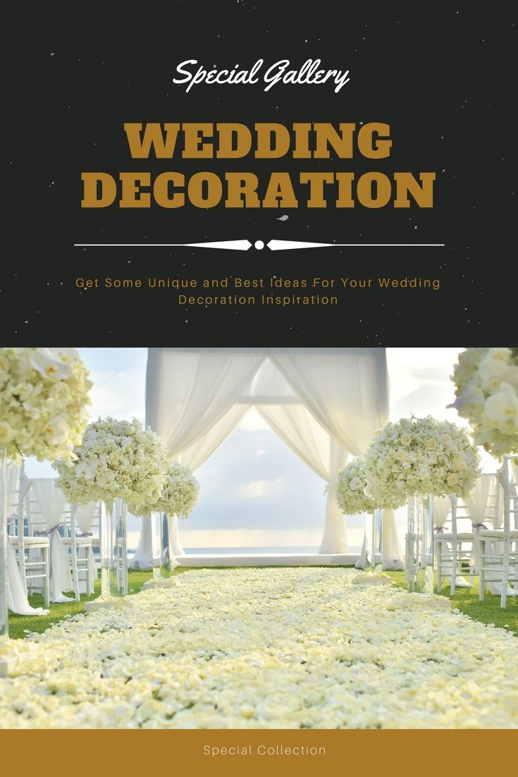 Wedding decoration designs  Decorate Your Personal Wedding Reception With The Help Of These Good