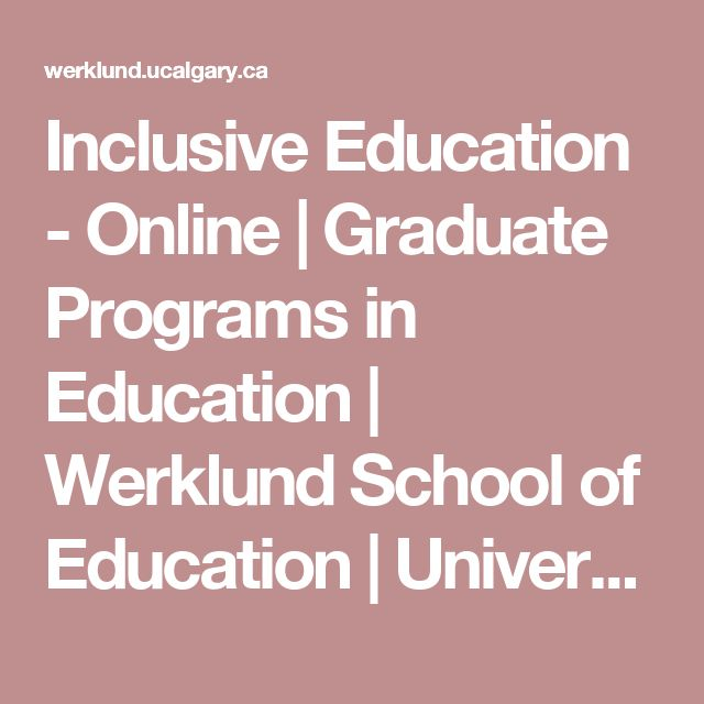 Inclusive Education - Online | Graduate Programs in Education | Werklund School of Education | University of Calgary