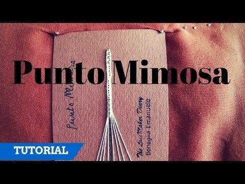 Come fare il punto mimosa - ISCRIVITI SUBITO! Diventa un membro del mio diario!! https://goo.gl/POS7g3 Video dove spiego il punto e mezzo: https://www.youtub...