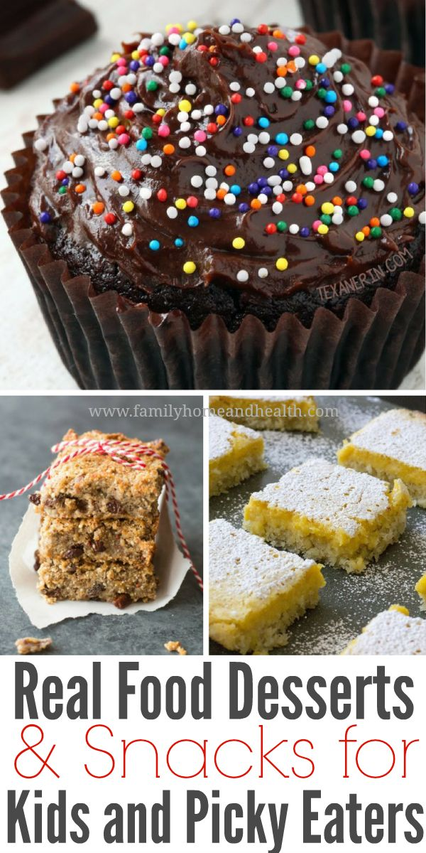 Check out these healthy real food desserts and snacks! Perfect for kids and picky eaters!