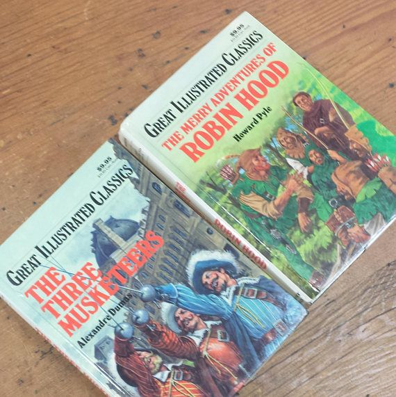 Image result for Great Illustrated Classics by Baronet Books, The Merry Adventure of Robin Hood by Howard Pyle, The Three Musketeers by Alexandre Dumas