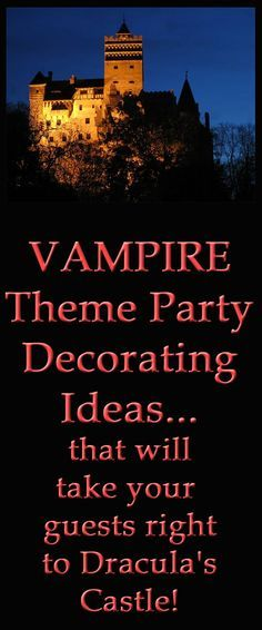 Vampire theme party decorating ideas - take them to Dracula's castle!