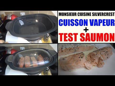 recette saumon vapeur monsieur cuisine silvercrest lidl et presentation fonction vapeur - YouTube