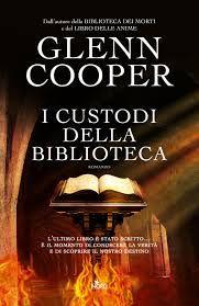 I custodi della biblioteca - Glenn Cooper