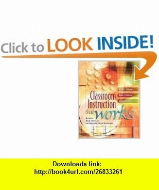 Classroom Instruction That Works 1st (first) edition Text Only Robert J. Marzano ,   ,  , ASIN: B004WHEBL6 , tutorials , pdf , ebook , torrent , downloads , rapidshare , filesonic , hotfile , megaupload , fileserve