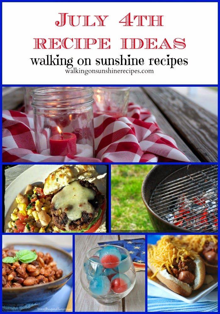 Walking on Sunshine: July 4th Menu Ideas...
