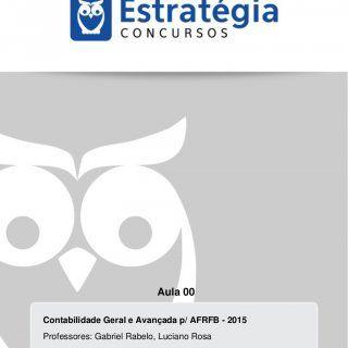 Aula 00 Contabilidade Geral e Avançada p/ AFRFB - 2015 Professores: Gabriel Rabelo, Luciano Rosa 00000000000 - DEMO   Contabilidade Geral e Avançada para. http://slidehot.com/resources/contabilidade-geral-e-avancada-para-auditor-fiscal-receita-federal.46067/